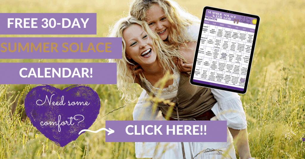 Encourage more spiritual goals this summer with our free 30 day summar solace calendar to help you on your spiritual walk with the Lord.
