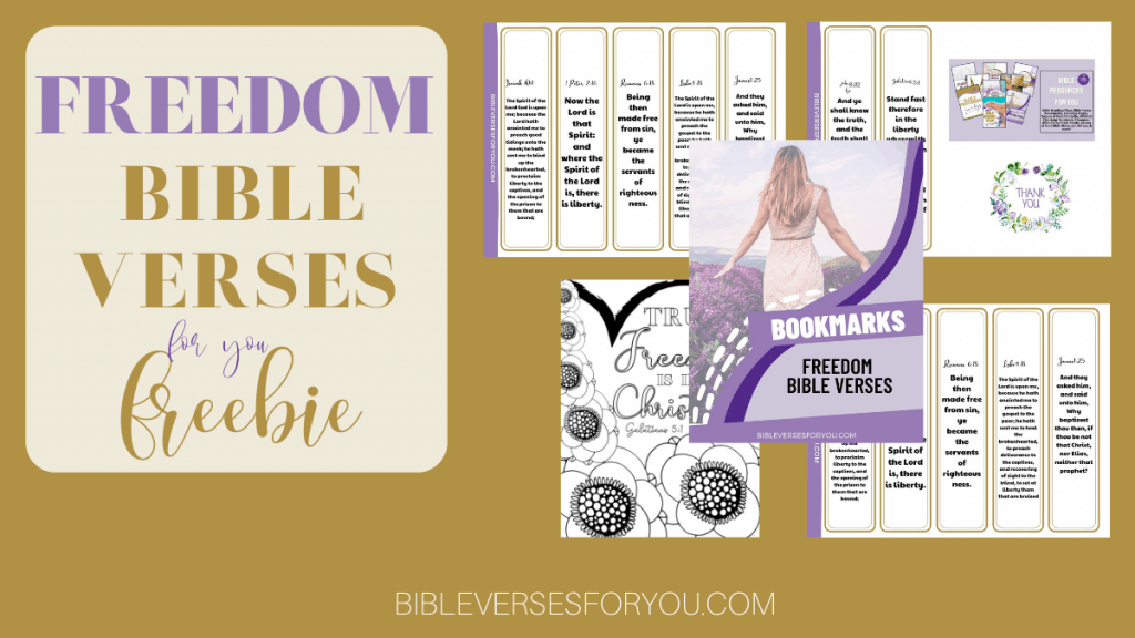 Use these freedom bible verses to understand how you are free in Christ.