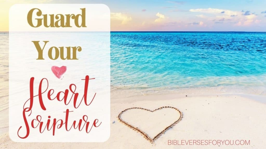 Wondering what Guard Your Heart Means in the Bible? Get your Guard Your Heart Scripture Printable!